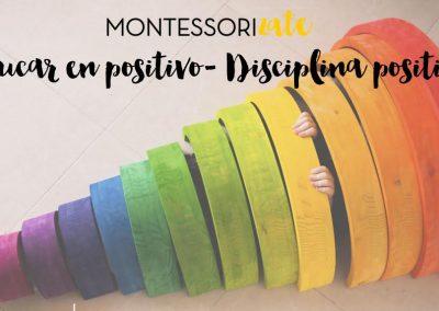 CURSO: EDUQUEMOS EN POSITIVO – DISCIPLINA POSITIVA