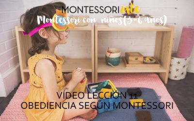11.Obediencia y Montessori